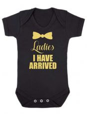 Baby Vest I Have Arrived Boy Girl Gold On Black